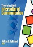 Theorizing about Intercultural Communication