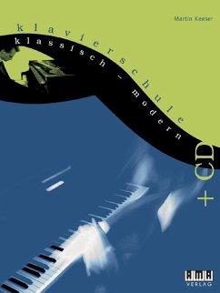 Klavierschule klassisch - modern, m. Audio-CD