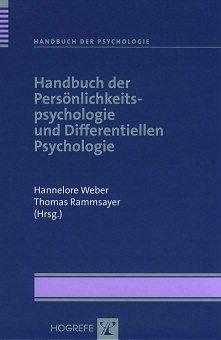 Handbuch der Persönlichkeitspsychologie und Differentiellen Psychologie - Weber, Hannelore / Rammsayer, Thomas (Hgg.)