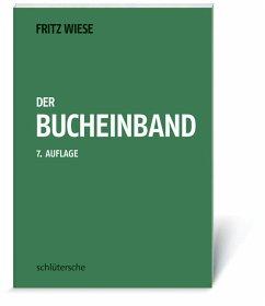 Der Bucheinband - Wiese, Fritz