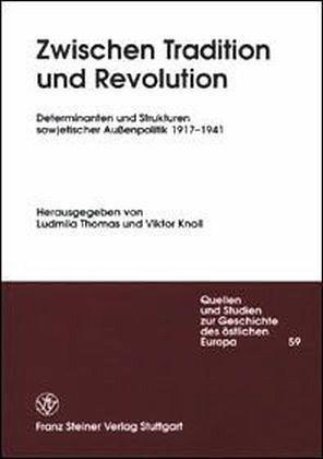 Zwischen Tradition und Revolution - Thomas, Ludmila / Knoll, Viktor
