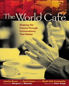The World Cafe: Shaping Our Futures Through Con...
