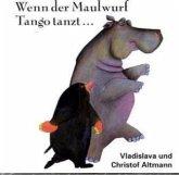 Wenn der Maulwurf Tango tanzt . . ., 1 Audio-CD