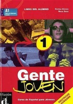 Gente Joven 1 / Schülerbuch / Libro del alumno