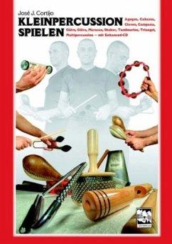 Kleinpercussion spielen - Cortijo, Jose J.