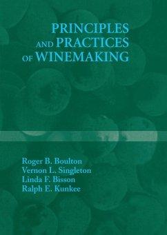 Principles and Practices of Winemaking - Boulton, Roger B.; Singleton, Vernon L.; Bisson, Linda F.