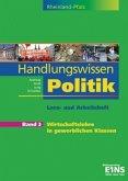 Handlungswissen Politik 3. Arbeitsheft. Rheinland-Pfalz