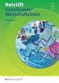 Betrifft Sozialkunde/Wirtschaftslehre für 0106S und 0107, Ausgabe Rheinland-Pfalz, Arbeitsheft