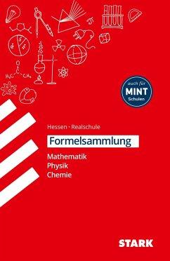 Formelsammlung Realschule - Mathemathik, Physik, Chemie Hessen - Weigl, Barbara; Moschner, Richard; Müller, Christoph