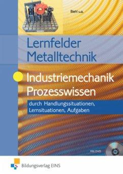 Industriemechanik Prozesswissen. Aufgabenband - Biehl, Oliver; Hengesbach, Klaus; Jacobs, Heinrich; Langela, Stefan; Lehberger, Jürgen; Müser, Detlef