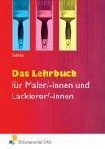 Das Lehrbuch für Maler/-innen und Lackierer/-innen.