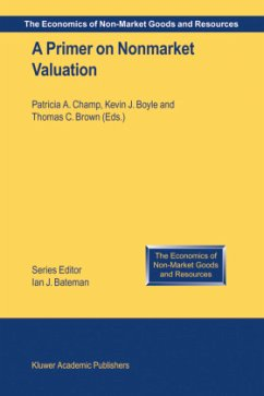 A Primer on Nonmarket Valuation - Champ, Patricia A. / Boyle, K.J. / Brown, Thomas C. (eds.)