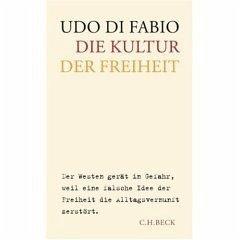 Die Kultur der Freiheit - DiFabio, Udo