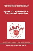 Geoenv IV -- Geostatistics for Environmental Applications: Proceedings of the Fourth European Conference on Geostatistics for Environmental Applicatio