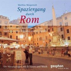Spaziergang durch Rom, 1 Audio-CD - Morgenroth, Matthias