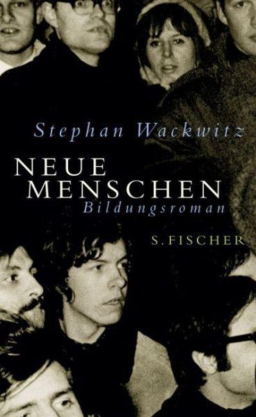 Neue Menschen - Wackwitz, Stephan