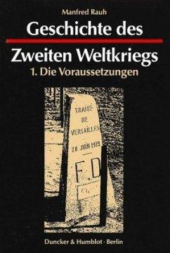 Geschichte des Zweiten Weltkriegs. 3 Bde - Rauh, Manfred