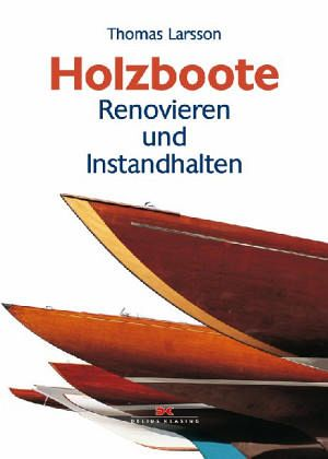 Holzboote - Larsson, Thomas