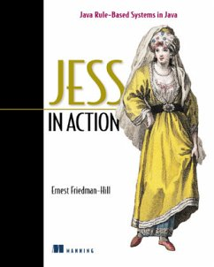 Jess in Action: Java Rule-Based Systems - Hill, Ernest Friedman; Friedman-Hill, Ernest
