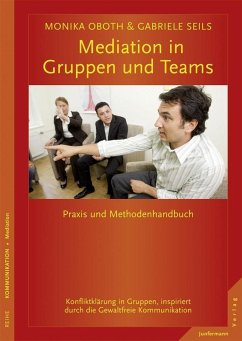 Mediation in Teams und Gruppen - Oboth, Monika; Seils, Gabriele
