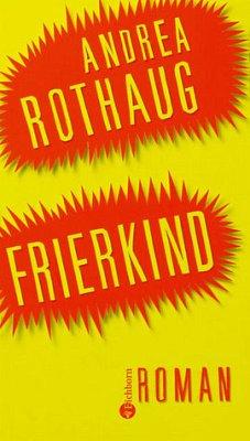 Frierkind - Rothaug, Andrea