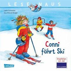 Conni fährt Ski / Lesemaus Bd.22 - Schneider, Liane; Wenzel-Bürger, Eva