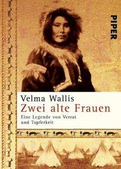 Zwei alte Frauen - Wallis, Velma