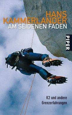 Am seidenen Faden - Kammerlander, Hans