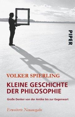 Kleine Geschichte der Philosophie - Spierling, Volker