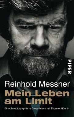 Mein Leben am Limit - Messner, Reinhold