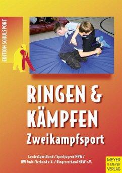 Ringen & Kämpfen - Zweikampfsport
