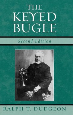 The Keyed Bugle - Dudgeon, Ralph T.