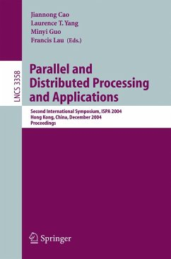 Parallel and Distributed Processing and Applications - Cao, Jiannong / Yang, Laurence T. / Guo, Minyi / Lau, Francis (eds.)