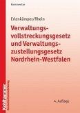 Verwaltungsvollstreckungsgesetz und Verwaltungszustellungsgesetz Nordrhein-Westfalen