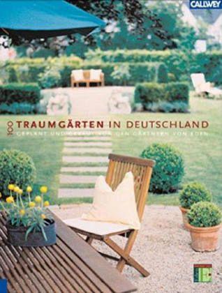 100 traumg rten in deutschland buch - Gartenarchitektur software ...