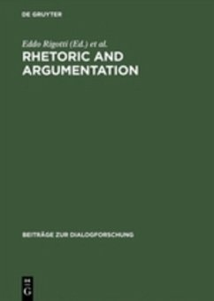 Rhetoric and Argumentation - Rigotti, Eddo / Cigada, Sara (Hgg.)
