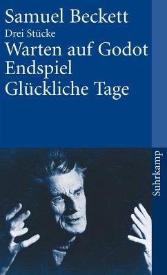 Warten auf Godot / Endspiel / Glückliche Tage - Beckett, Samuel