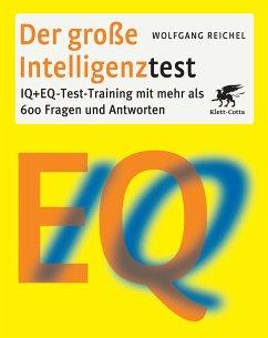 Der große Intelligenztest - Reichel, Wolfgang