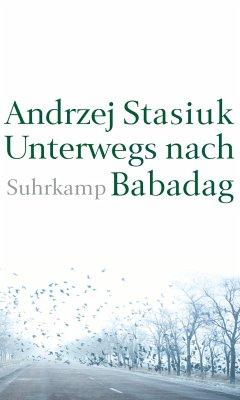 Unterwegs nach Babadag - Stasiuk, Andrzej