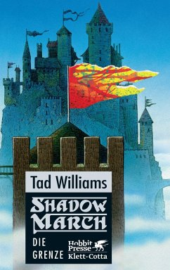 Die Grenze / Shadowmarch Bd.1 - Williams, Tad