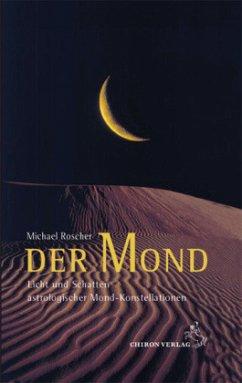 Der Mond - Roscher, Michael