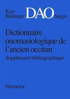 Kurt Baldinger: Dictionnaire onomasiologique de l'ancien occitan (DAO). Supplément bibliographique