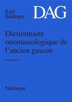 Dictionnaire onomasiologique de l'ancien gascon (DAG). Fascicule 9