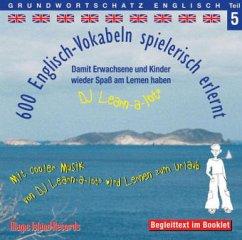 600 Englisch Vokabeln spielerisch erlernt, 1 Audio-CD