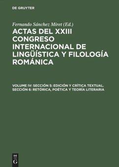Sección 5: Edición y crítica textual. Sección 6: Retórica, poética y teoría literaria