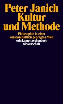 Kultur und Methode - Janich, Peter