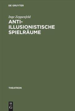 Anti-illusionistische Spielräume - Zeppenfeld, Inge