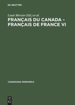 Français du Canada - Français de France VI