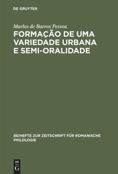 Formação de uma Variedade Urbana e Semi-oralidade