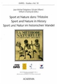 Sport et Nature dans l'Histoire /Sport and Nature in History /Sport und Natur im historischen Wandel
